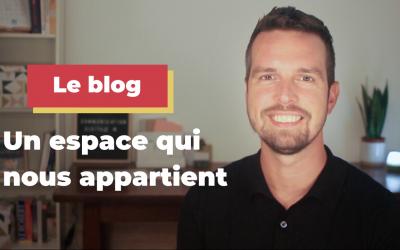 [vidéo] Le blog, un espace qui nous appartient
